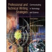 Professional and Technical Writing by Judith S. VanAlstyne
