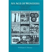 An Age of Wonders by William E. Burns