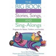 The Big Book of Stories, Songs, and Sing-Alongs by Roberta E. Thompson