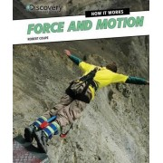 Force and Motion by Robert Coupe