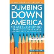 Dumbing Down America by James Delisle