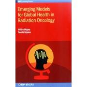 Emerging Models for Global Health