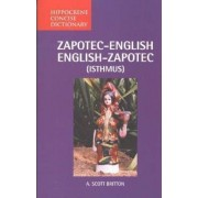 Zapotec-English/English-Zapotec (Isthmus) Concise Dictionary by A. Scott Britton