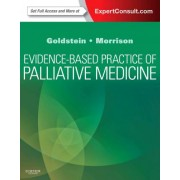 Evidence-Based Practice of Palliative Medicine by Nathan Goldstein