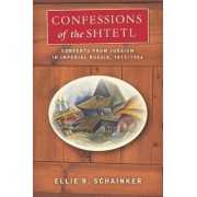 Confessions of the Shtetl by Ellie R. Schainker