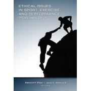 Ethical Issues in Sport, Exercise, and Performance Psychology by Edward Etzel
