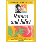 Romeo and Juliet - Shakespeare Made Easy by William Shakespeare