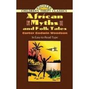 African Myths and Folk Tales by Carter Godwin Woodson