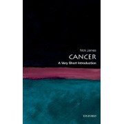 Cancer: A Very Short Introduction by Nick James