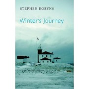 Winter's Journey by Author Stephen Dobyns