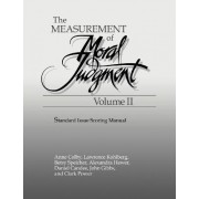 The Measurement of Moral Judgement: Volume 2, Standard Issue Scoring Manual by Anne Colby