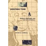 Keeping Time by Peter N. Carroll