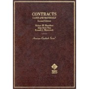Cases and Materials on Contracts by Robert W. Hamilton