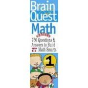 Brain Quest Grade 1 Math by Marjorie Martinelli