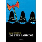 Los Tres Bandidos by Tomi Ungerer