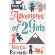 Adventures of 2 Girls by Ning Cai