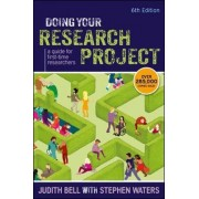Doing Your Research Project: A Guide for First-time Researchers by Judith Bell