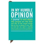 Knock Knock in My Humble Opinion Mini Inner Truth Journal by Knock Knock