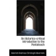 An Historico-Critical Introduction to the Pentateuch by Heinrich Andreas Christoph Hvernick