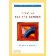 Debating Sex and Gender by Georgia Warnke