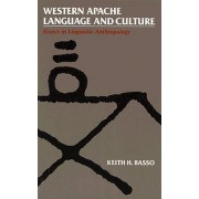 Western Apache Language and Culture by Keith H Basso