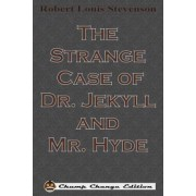 The Strange Case of Dr. Jekyll and Mr. Hyde, Paperback