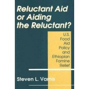 Reluctant Aid or Aiding the Reluctant? by Steven Varnis