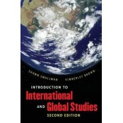 Introduction to International and Global Studies by Shawn C. Smallman