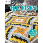 Bargello Quilts & Beyond by Annie's
