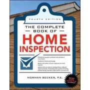 Complete Book of Home Inspection by Norman Becker