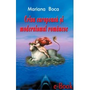 Criza europeana si modernismul romanesc (eBook)