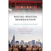 Social-Spatial Segregation by Christopher D. Lloyd