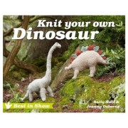 Best in Show: Knit Your Own Dinosaur by Sally Muir