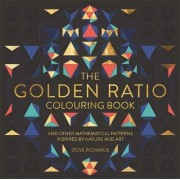 The Golden Ratio Colouring Book by Steve Richards