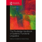 The Routledge Handbook of Systemic Functional Linguistics by Tom Bartlett