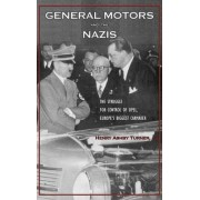 General Motors and the Nazis by Henry Ashby Tuner
