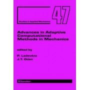 Advances in Adaptive Computational Methods in Mechanics: Volume 7 by Pierre Ladeveze