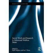 Social Work and Research in Advanced Welfare States by Kjeld Hoegsbro