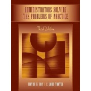 Administrators Solving the Problems of Practice by Wayne Kolter Hoy