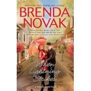 When Lightning Strikes by Brenda Novak