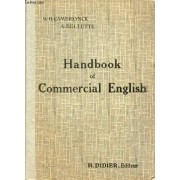 Handbook Of Commercial English, The Industrial And Colonial World