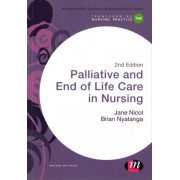 Palliative and End of Life Care in Nursing by Jane Nicol