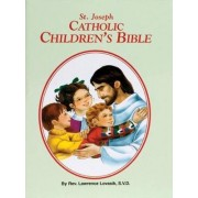 Catholic Children's Bible by Reverend Lawrence G Lovasik