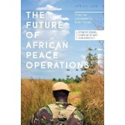 The Future of African Peace Operations by Cedric De Coning