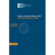 Dispute Settlement Reports 2009: Volume 2, Pages 623-1288: Vol. 2 by World Trade Organization