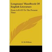 Longmans' Handbook Of English Literature by R McWilliam