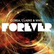 Corea/ Clarke/ White - Forever (0888072326279) (2 CD)