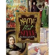 Name That Style by Bob Raczka