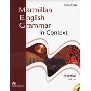 Macmillan English Grammar In Context - Essental with Key andCD ROM by Simon Clarke