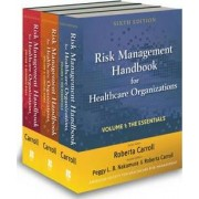 Risk Management Handbook for Health Care Organizations by Roberta Carroll